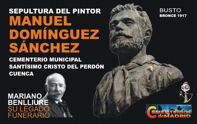 http://cementeriosdemadrid.blogspot.com.es/2017/06/sepultura-de-manuel-dominguez-sanchez.html