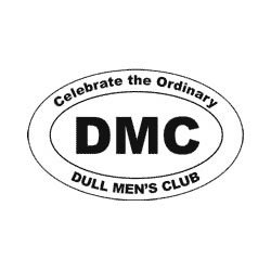 The Dull Men's Club - where dull men, and women who appreciate dull men, share thoughts and experiences about ordinary things
