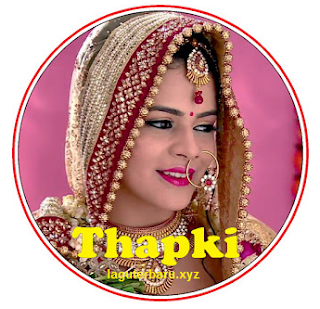 Download Lagu Ost Thapki Antv Terbaru Full Album Mp3