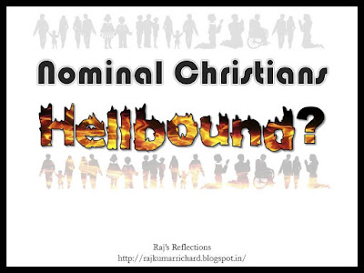 Will Nominal Christians Go To Hell?