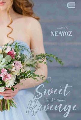 Novel Sweet Revenge (Darrel dan Kinara) Karya Neayoz PDF
