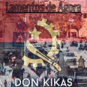 Don Kikas - Lamentos de Agora( Gangula Musik)