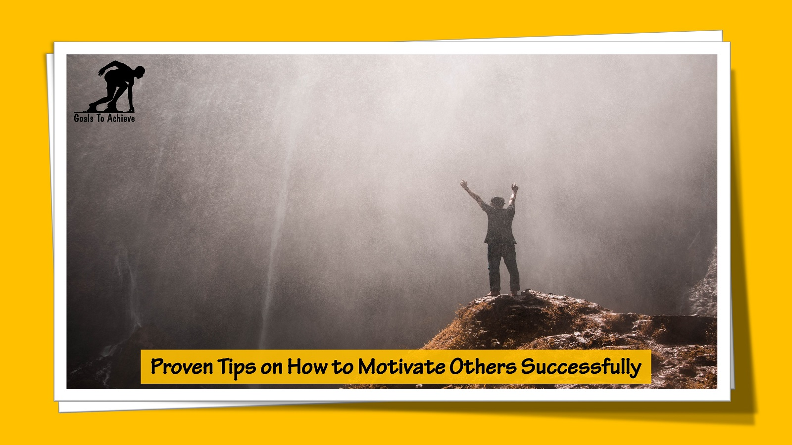 Proven Tips on How to Motivate Others Successfully