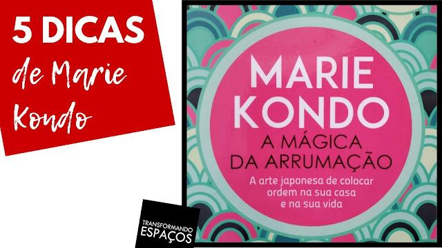A mágica da arrumação - Marie Kondo