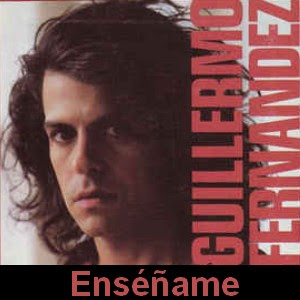 Guillermo Fernandez - Enseñame