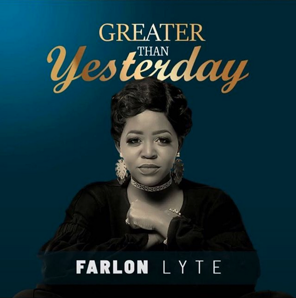 Farlon Lyte - Greater Than Yesterday Mp3 Download