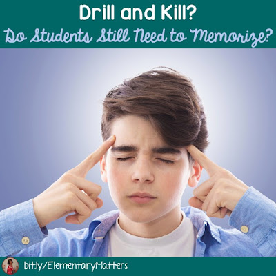 Drill and Kill? Do Students Still Need to Memorize? This post lists some instances where rote learning is still needed, and has some suggestions on how to do this successfully in the classroom.