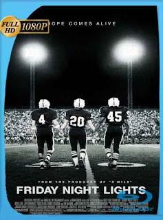 Luces de viernes noche (2004)  HD [1080p] Latino [Mega] dizonHD