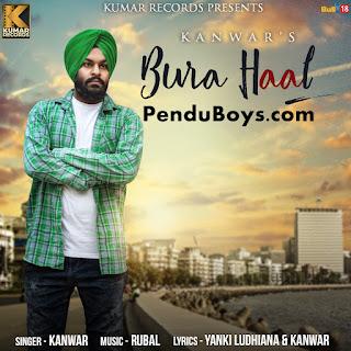 Bura Haal Kanwar Download punjabi mp3 Full Song