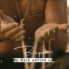 Bispo - Mais Antigo (Álbum) [Download]
