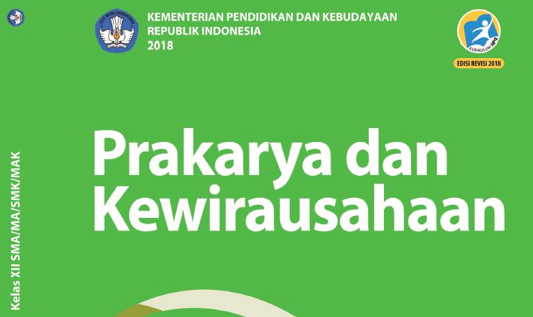Buku Siswa Kurikulum 2013 Prakarya Dan Kewirausahaan Kelas 12 Edisi Revisi 2018 Sma Ma Smk Mak Dadang Jsn