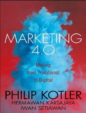 Marketing 4.0 - Philip Kotler - Moving from Traditional to Digital