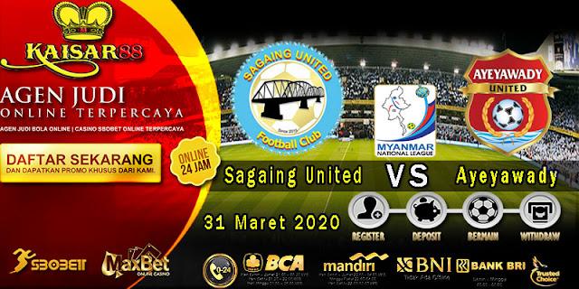 Prediksi Bola Terpercaya Liga Myanmar Sagaing VS Ayeyawady 31 Maret 2020