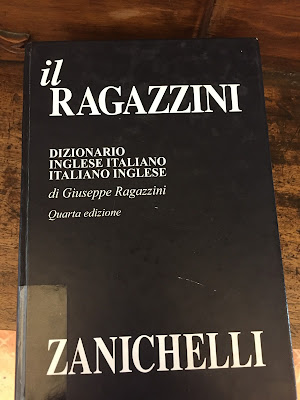 il Ragazzini, dizionario inglese italiano, italiano inglese di Giuseppe Ragazzini, Zanichelli