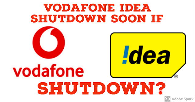 Vodafone Idea Shutdown if no relief provided by goverment