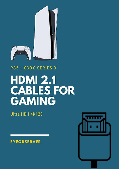 HDMI 2.1 Cables For Gaming