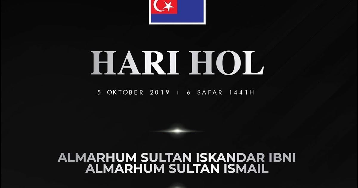 5 Oktober 2019 Hari Hol Negeri Johor Aku Sis Lin