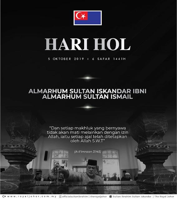 5 Oktober 2019 - Hari Hol Negeri Johor