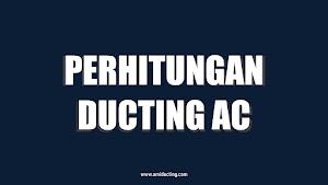 Perhitungan Ducting AC