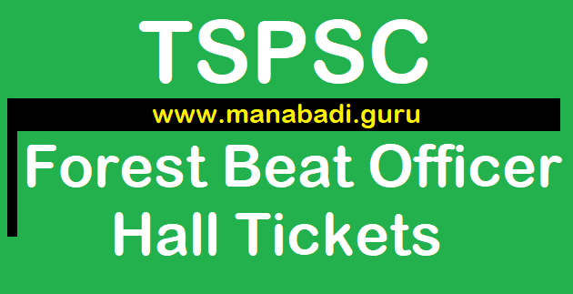 TS Jobs, TSPSC, Forest Department, Forest Beat Officer Recruitment, FBO, TS Hall Tickets,