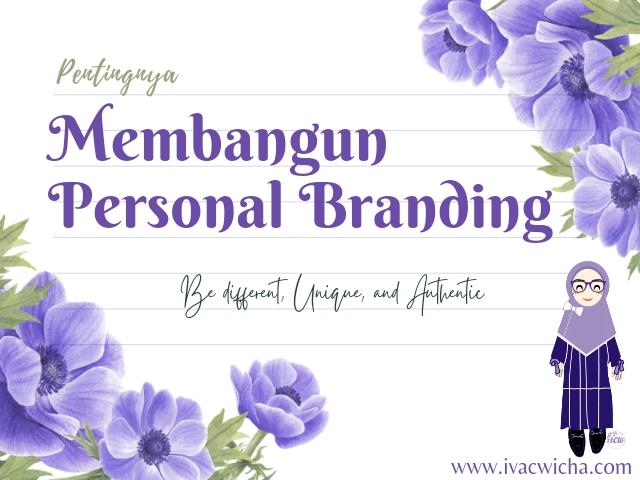 pentingnya membangun personal branding