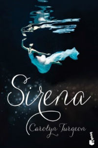 portada del libro Sirena de Carolyn Turgeon