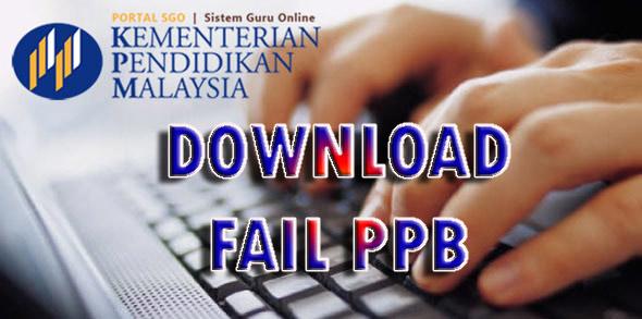 Download Fail PPB untuk Semua Guru Malaysia