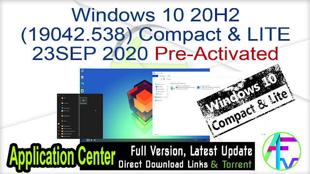 Windows 10 20H2 (19042.538) Compact & LITE 23SEP 2020 Pre-Activated
