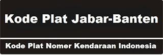 Kode Plat Nomer Depan - Belakang Kendaraan Jawa Barat & Banten
