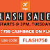 India's Biggest Air Ticket Flash Sale To Start @ 3PM Today on ixigo.com