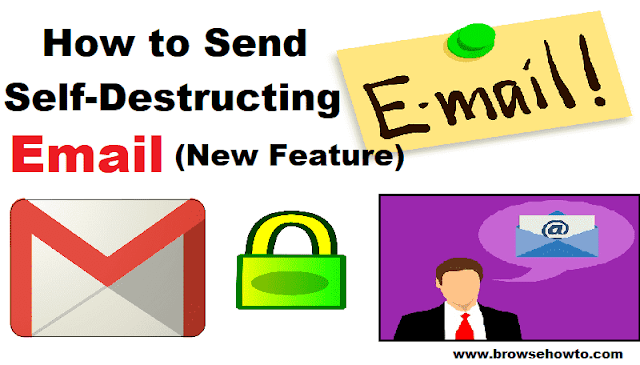 How to Send Self-Destructing Email using Gmail Confidential Mode