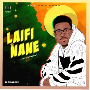 Sabuwar Wakar Umar M Sharif    Laifi Nane (New Hausa Music).