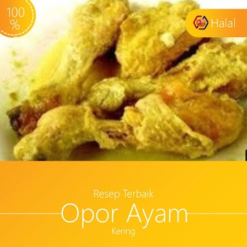 Resep masakan Opor ayam kering Menyambut Ramadhan