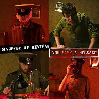 """Το single των Majesty Of Revival """"You Have A Message!"""""""