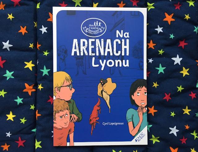 """Recenzje #193 - """"Na arenach Lyonu"""" - okładka książki - Francuski przy kawie"""