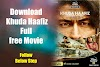 Khuda Haafiz (Hafiz) Full Movie Download Available on Tamilrockers