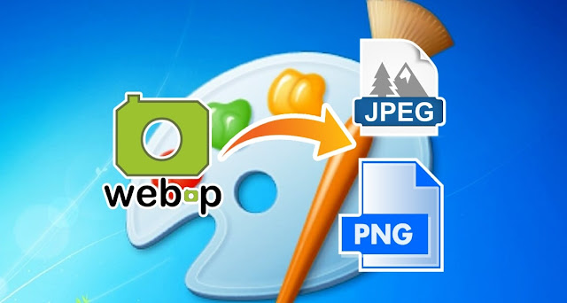 How To Convert WebP To JPEG & PNG Using MS Paint