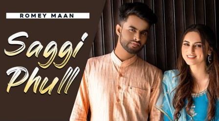 Saggi Phull Lyrics - Romey Maan - Download Video or MP3 Song