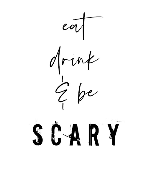 Eat Drink and Be Scary free Printable