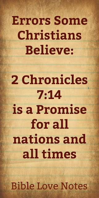 Errors Some Christians Believe:  2 Chronicles 7:14 is a Promise