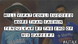 Who will succeed more between Virat Kohli and Sachin Tendulkar?