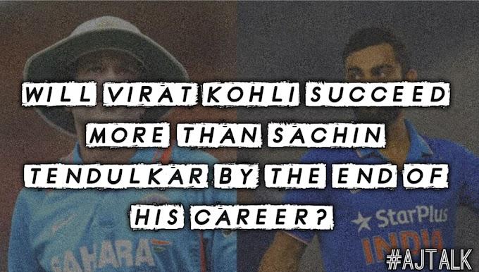 Will Virat Kohli succeed more than Sachin Tendulkar by the end of his career?