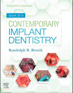 Misch's Contemporary Implant Dentistry 4th Edition – 2021