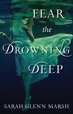 Fear the drowning deep sarah glenn marsh cover