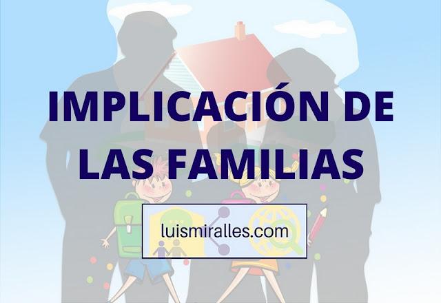 IMPLICACION DE LAS FAMILIAS