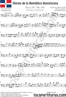 Himno de la República Dominicana Partitura de Trombón, Tuba Elicón y Bombardino Sheet Music for Trombone, Tube, Euphonium Music Scores