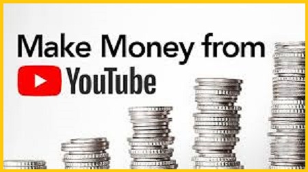 Earning Money with YouTube is very Easy,- Tips to earn money on YouTube for beginners