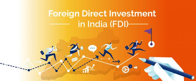 FDI Kiya hai ? FDI Ko India me Laagu kiyu kiya