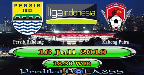 Prediksi Bola855 Persib Bandung vs Kalteng Putra 16 Juli 2019