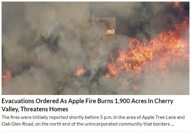 Families Forced Out Of Their Homes As Apple Fire Scorches 12,000 Acres